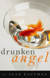 Alan Kaufman: Drunken Angel Booksigning