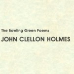 Bowling Green Poems by John Clellon Holmes