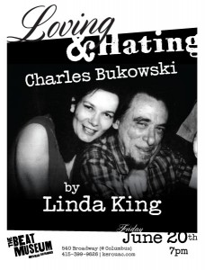Linda King: Loving and Hating Charles Bukowski