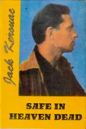 Safe In Heaven Dead - Jack Kerouac