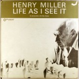 Henry Miller: Life As I See It