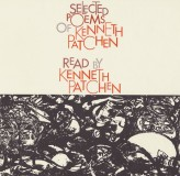 Selected Poems of Kenneth Patchen