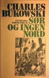 Sør og Ingen Nord (South of No North)
