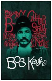 Bob Kaufman Poster