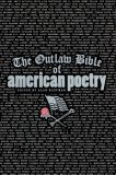 The Outlaw Bible of American Poetry