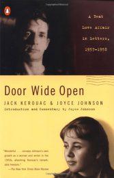 Door Wide Open by Joyce Johnson and Jack Kerouac
