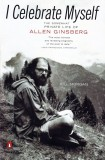 """I Celebrate Myself: The Somewhat Private Life of Allen Ginsberg"" by Bill Morgan"