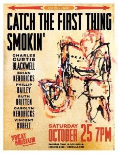 """Catch the First Thing Smokin'"""