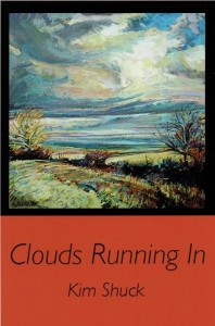 'Clouds Running In' by Kim Shuck