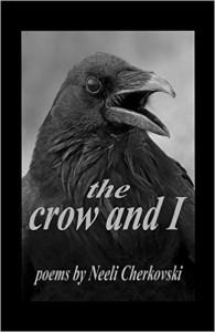 Neeli Cherkovski - The Crow and I
