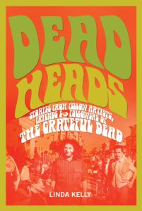 Deadheads by Linda Kelly
