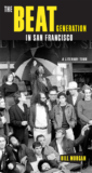 Beat Generation in San Francisco: A Literary Tour