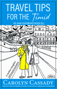 travel tips for the timid carolyn cassady