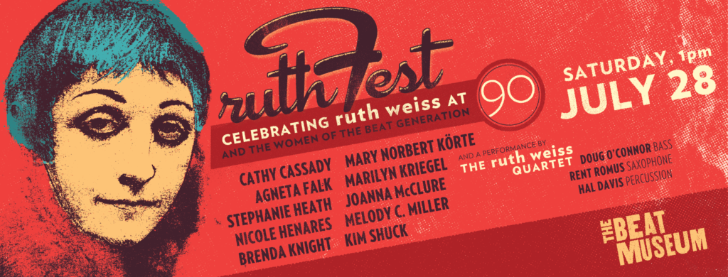 ruthFest: Celebrating ruth weiss at 90 and the Women of the Beat Generation