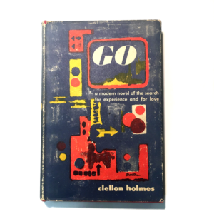 Go (1952) by John Clellon Holmes - First Edition