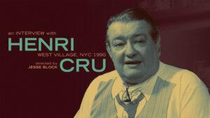 Interview with Henri Cru