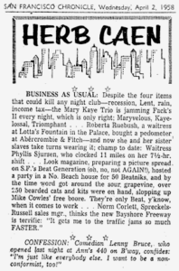 """""""Business As Usual,"""" Herb Caen, April 2, 1958. First use of """"beatnik"""" in major print publication."""