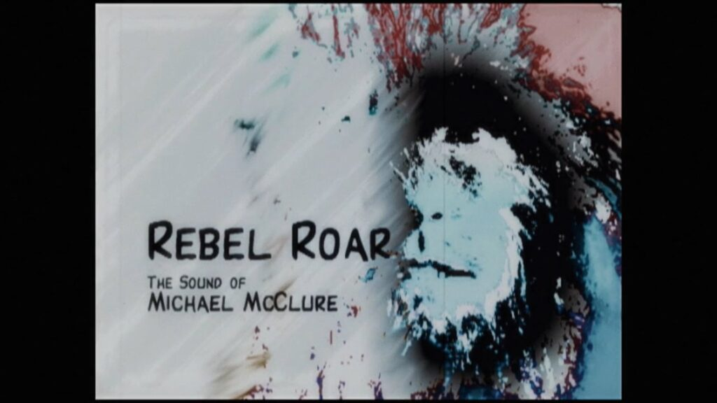 Rebel Roar: The Sound of Michael McClure