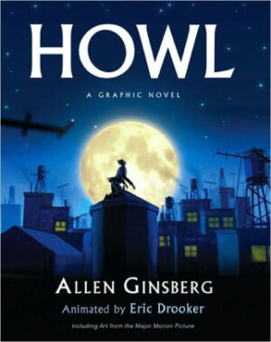 HOWL: A Graphic Novel - Animated by Eric Drooker