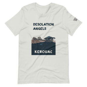 Desolation Angels Unisex T-Shirt