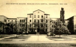 Rockland State Hospital, Orangeburg, NY